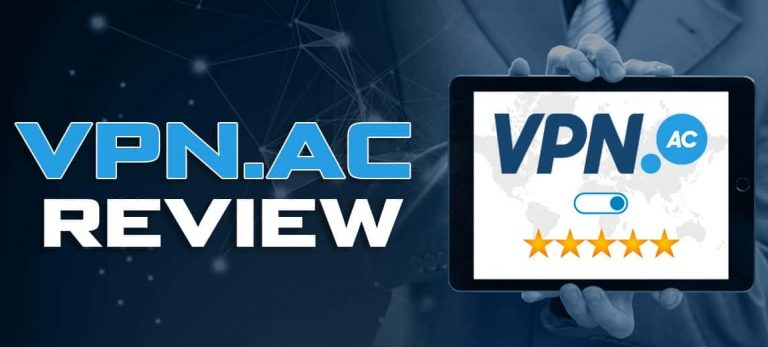 VPN.ac Review – Top Best Cheap VPN 2021