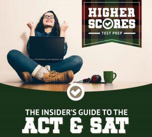 Higher Scores Test Prep Review [NEW] - Secret To Earn Scholarship