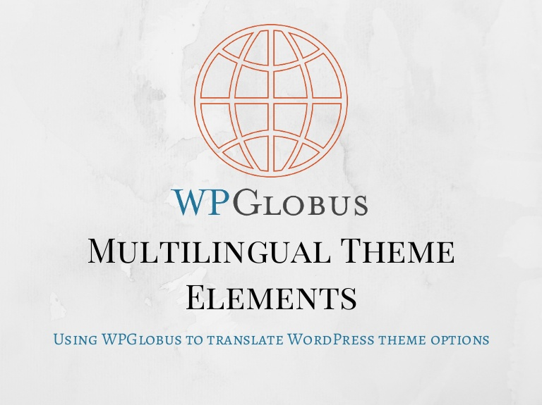 WPGlobus review – an useful multilingual WordPress plugin