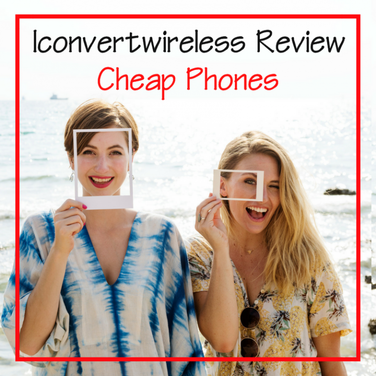 Iconvertwireless Review – Cheapest Phones You've Ever Seen
