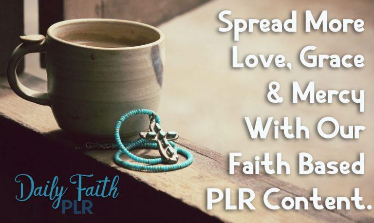 Daily Faith Plr Review – Spreading God's Love, Grace, and Mercy
