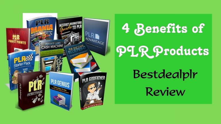 Bestdealplr Review – 4 Benefits Of PLR Products